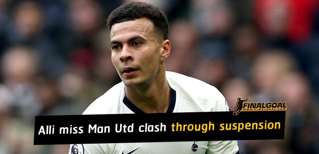Alli to miss Manchester United clash