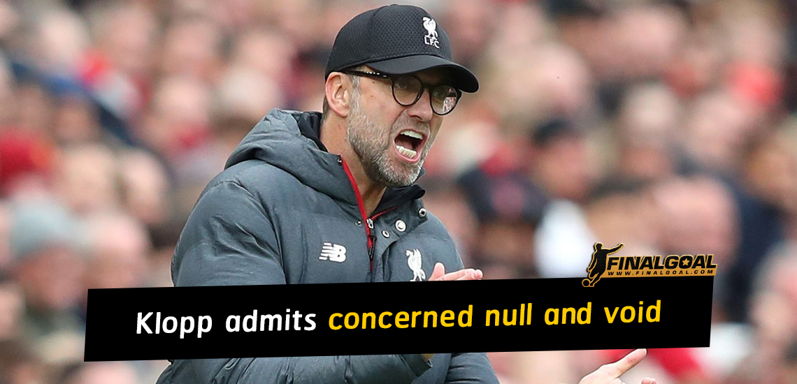 Klopp admits he was concerned Premier League would be null and void