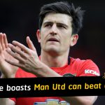 Harry Maguire confident Manchester United have talent to beat anyone