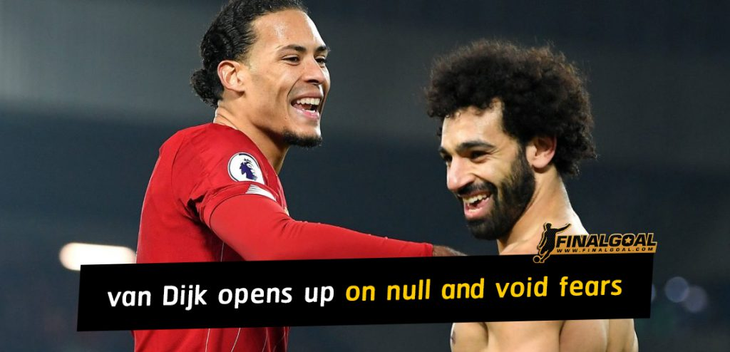 Virgil van Dijk opens up on null and void fears before Everton tie