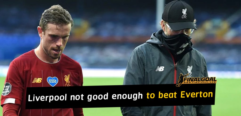 Jürgen Klopp says Liverpool not good enough in attack to beat Everton