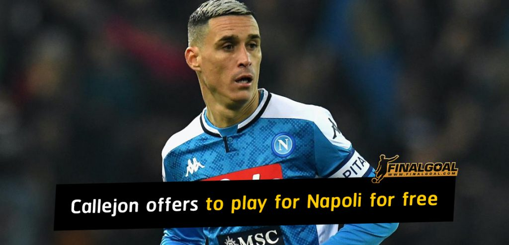 Jose Callejon offers to play for Napoli for free in July and August