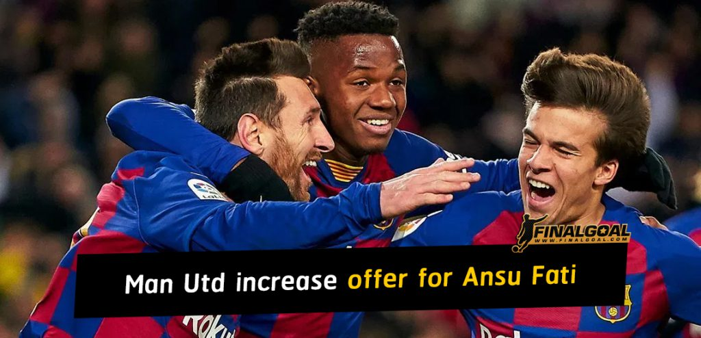Manchester United to increase offer for Ansu Fati