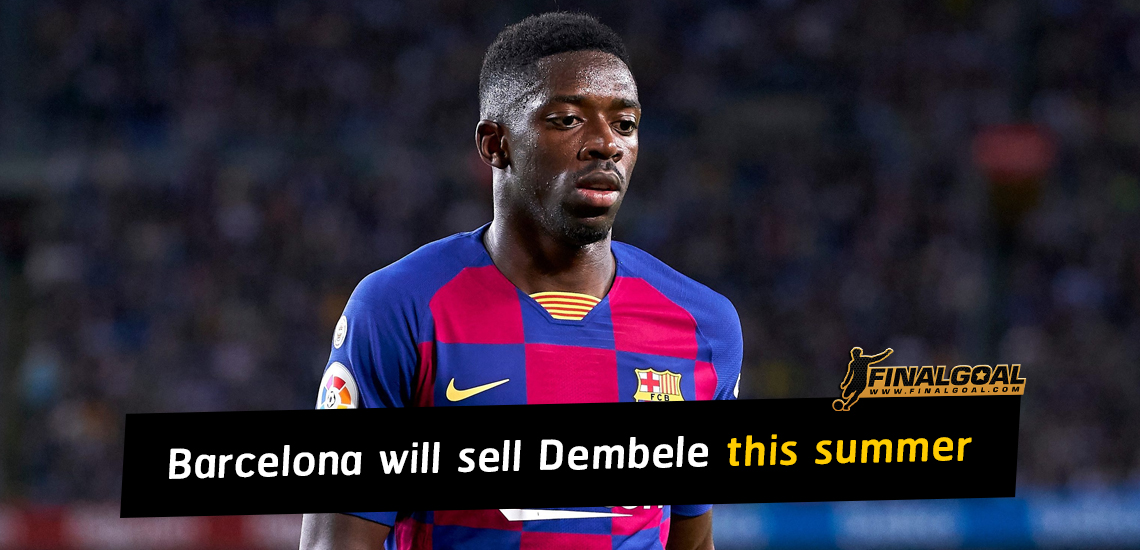 Barcelona will sell Dembele