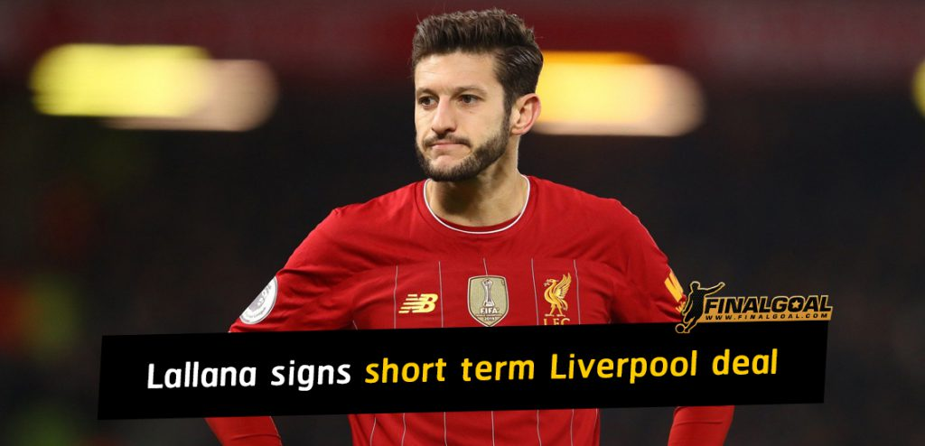 Lallana signs short term Liverpool deal until the end of season