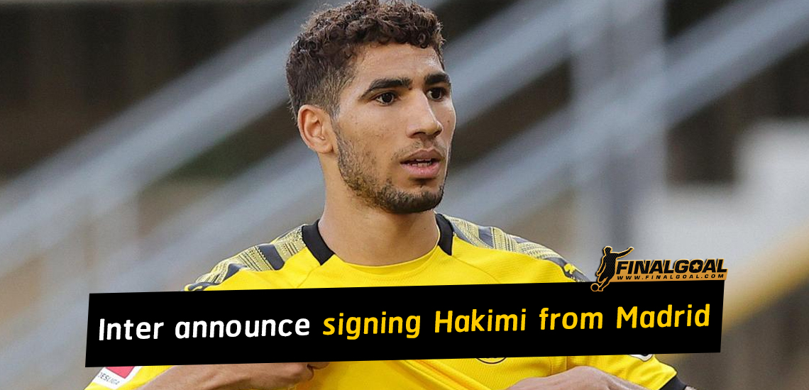Inter announce signing Achraf Hakimi from Real Madrid