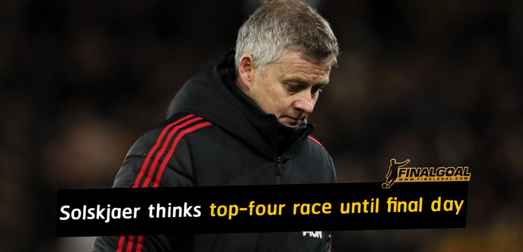 Ole Gunnar Solskjaer thinks top-four race goes down to final day