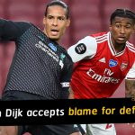 Virgil van Dijk accepts he was at fault for gifting Arsenal a present