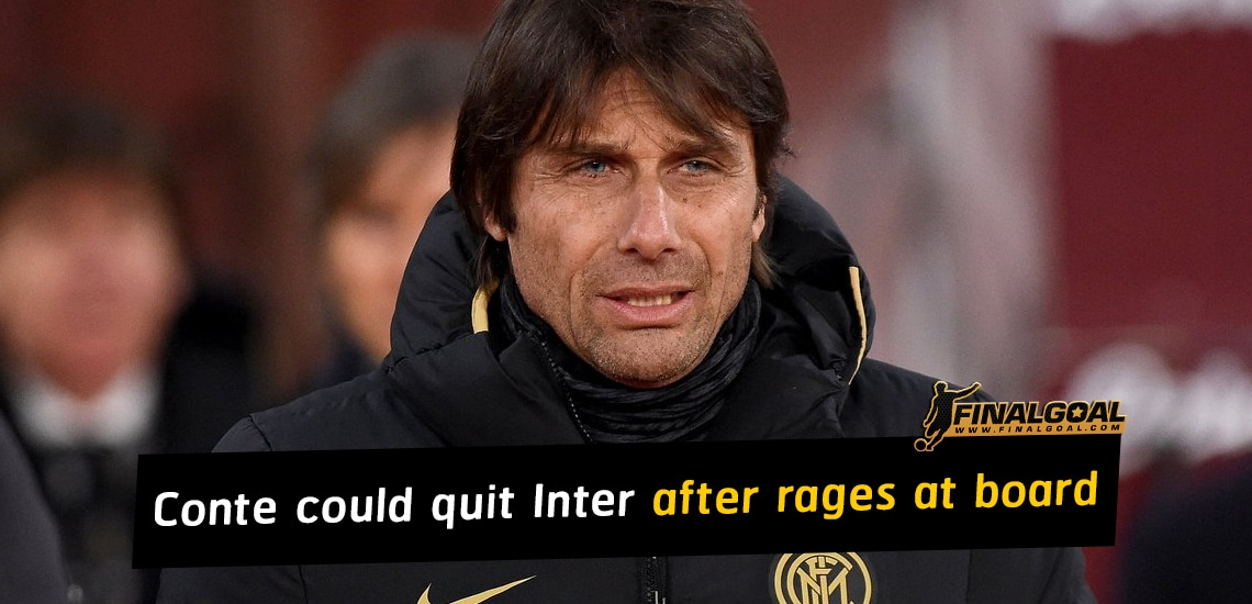 Antonio Conte could quit Inter after rages at club directors