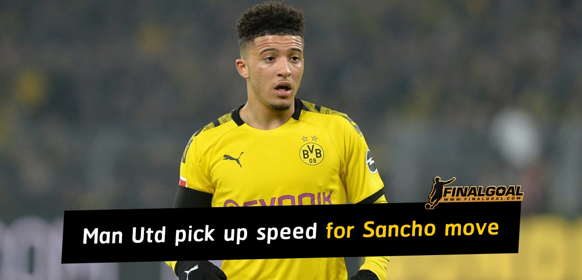 Manchester United pick up speed for Jadon Sancho move this summer
