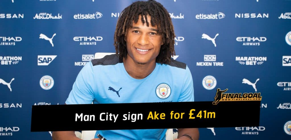Manchester City sign Nathan Ake for £41m on a five-year deal