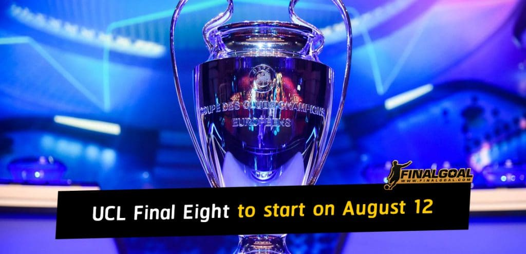 Champions League Final Eight to start with Atalanta vs PSG on August 12
