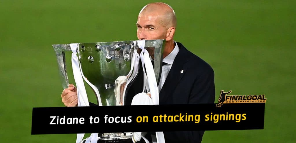 Zinedine Zidane to focus on Real Madrid attacking signings