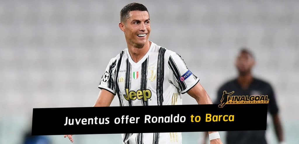 Juventus want to get rid of Cristiano Ronaldo and offer Barcelona