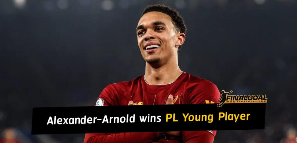 Trent Alexander-Arnold wins Premier League Young Player of the Season