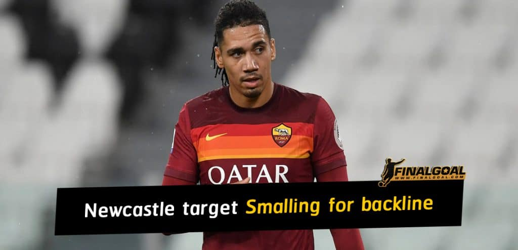 Newcastle target Manchester United defender Chris Smalling