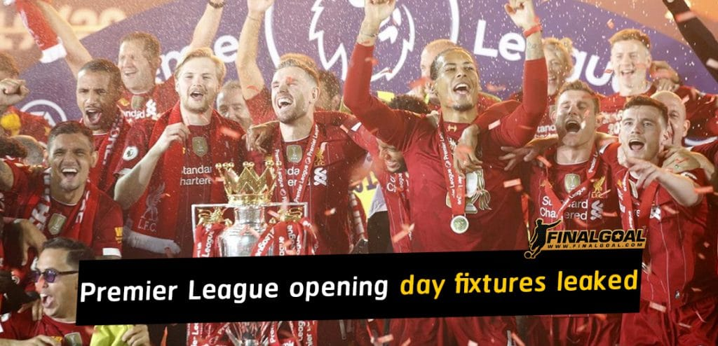 Premier League opening day fixtures leaked as Man Utd face Arsenal