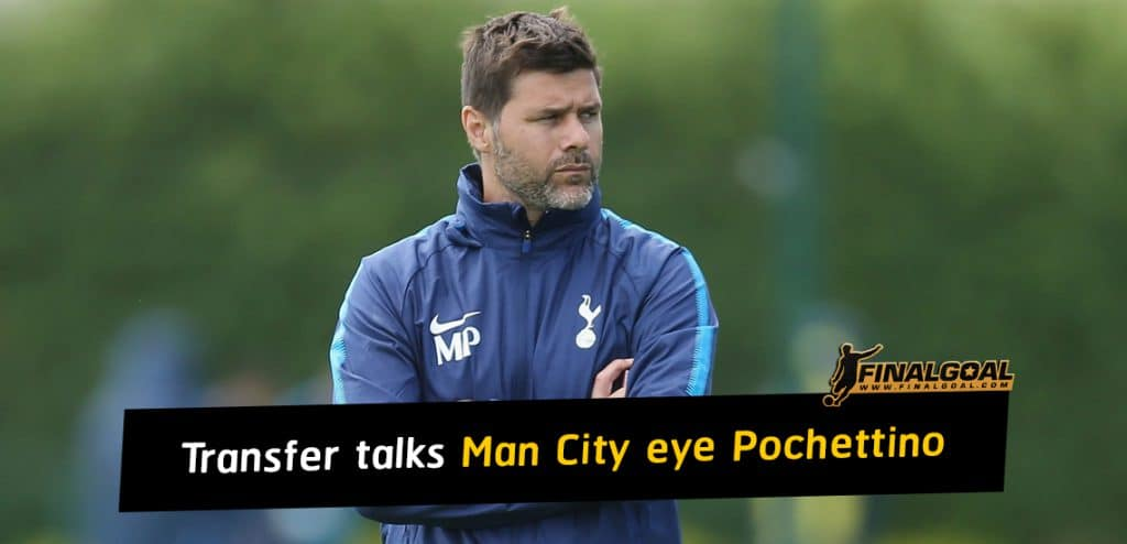 Premier League transfer talks as Manchester City eye Mauricio Pochettino