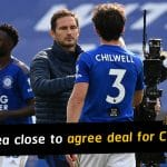 Chelsea close to agree deal with Leicester for Ben Chilwell