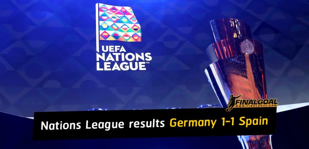 UEFA Nations League results: Spain claim dramatic draw in Germany