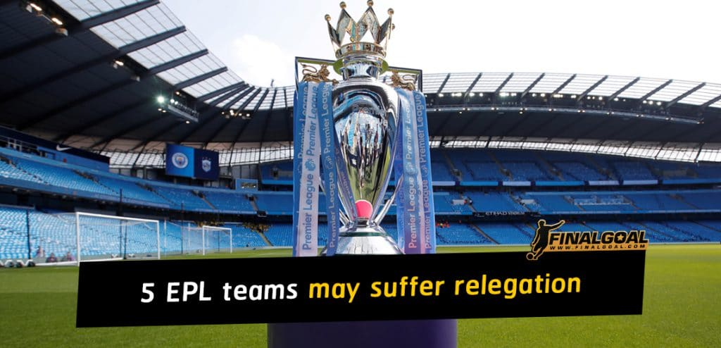 5 Premier League teams which may suffer relegation