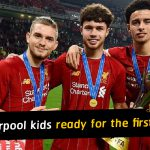 3 Liverpool kids who are ready for the first-team this season