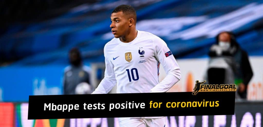 FFF confirm Kylian Mbappe tests positive for coronavirus