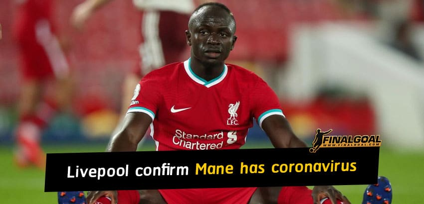 Livepool confirm Sadio Mane tests positive for coronavirus