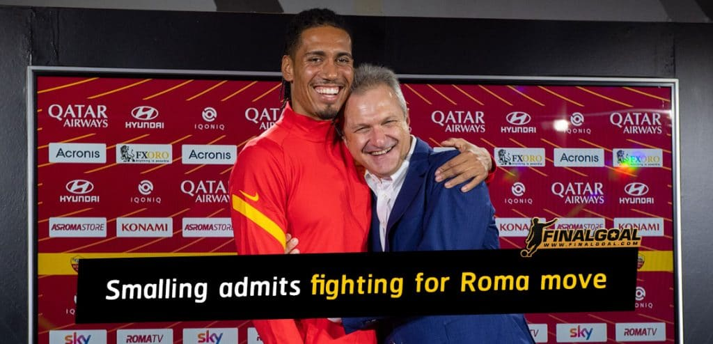 Chris Smalling admits fighting hard to get back to Roma