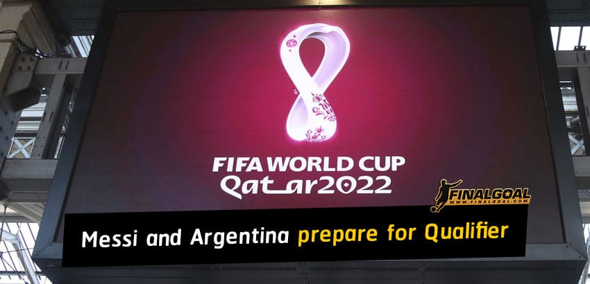 Lionel Messi and Argentine players prepare for 2022 World Cup Qualifier