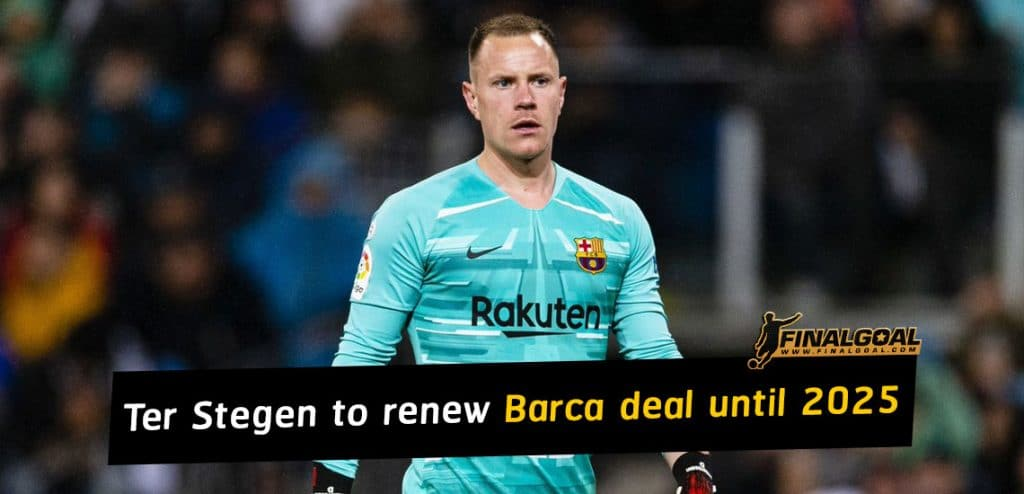 Marc-Andre Ter Stegen to sign new deal with Barcelona through 2025