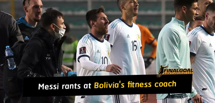 Lionel Messi rants at Bolivia's fitness coach during World Cup qualifier