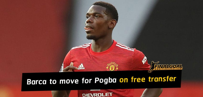 Barcelona to move for Paul Pogba on free transfer next summer