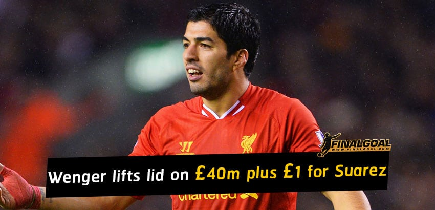 Arsene Wenger lifts lid on Arsenal's £40m plus £1 offer for Luis Suarez