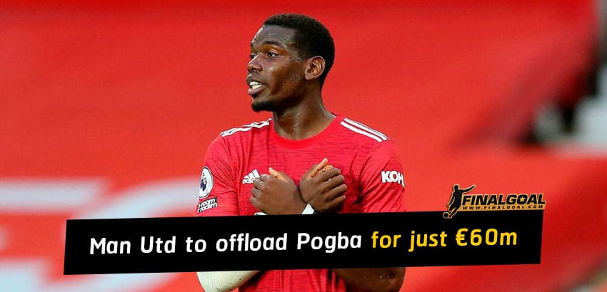 Manchester United to offload Paul Pogba next summer for fee just €60m
