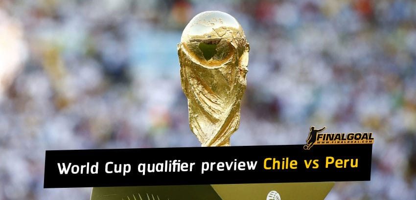 World Cup 2022 qualification match preview - Chile vs Peru