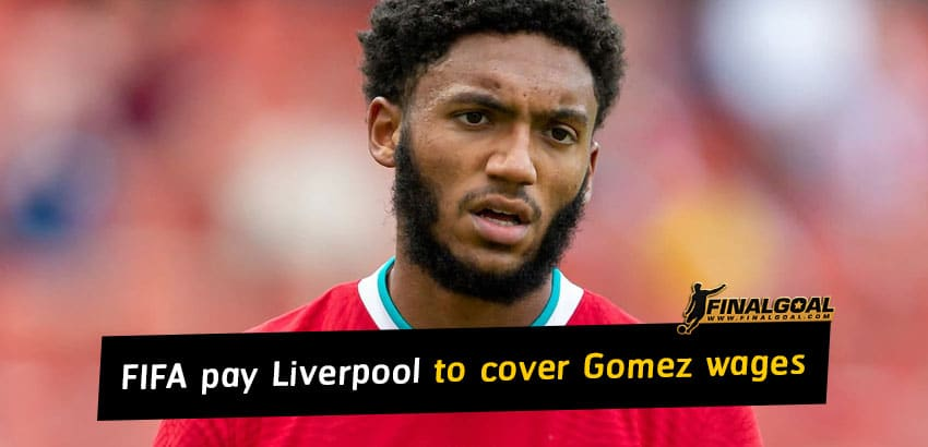 FIFA will pay Liverpool £2m to cover Joe Gomez's £80,000-a-week wages