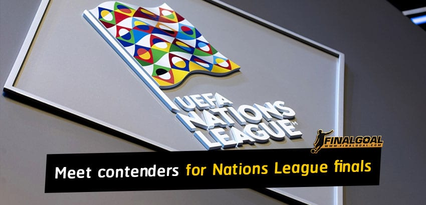 Meet the contenders for UEFA Nations League finals