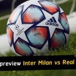 UEFA Champions League match preview - Inter Milan vs Real Madrid