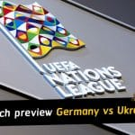 UEFA Nations League match preview and prediction - Germany vs Ukraine
