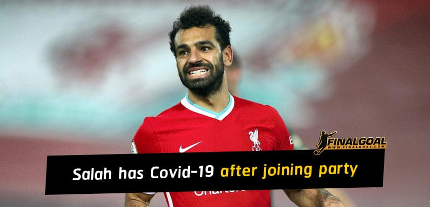 Mohamed Salah has Covid-19 just days after joining brother's wedding