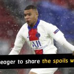 Kylian Mbappe eager to share the spoils with his PSG team-mates