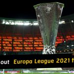 Check out UEFA Europa League 2021 fixtures and results