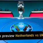 Match preview: Netherlands vs Ukraine - Euro 2020 group stage