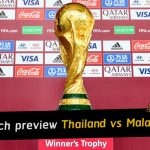 Preview: Thailand vs Malaysia - World Cup qualifying AFC