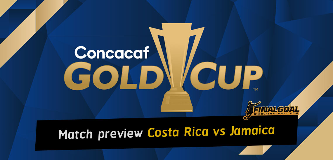 CONCACAF Gold Cup preview: Costa Rica vs Jamaica