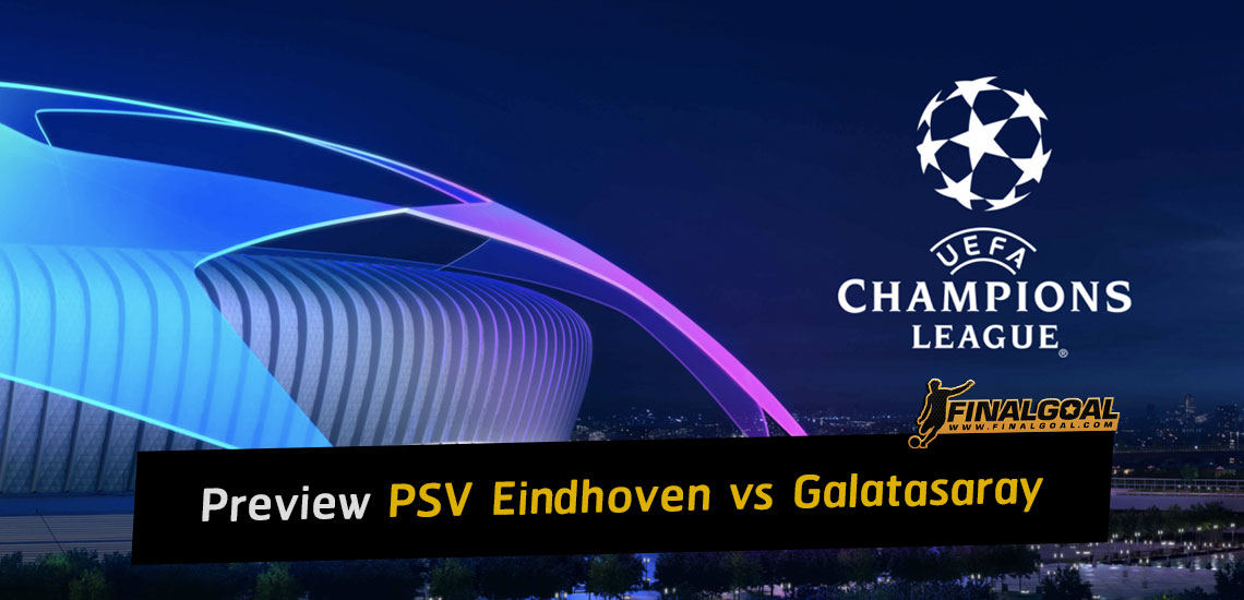 Preview: PSV Eindhoven vs Galatasaray - Champions League qualifying