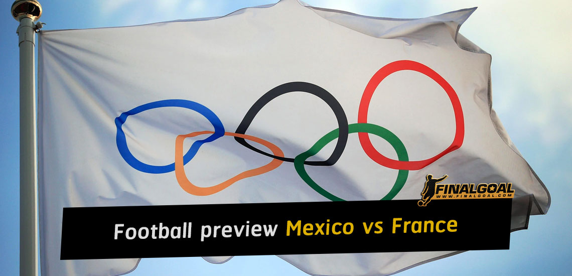 Olympic Games Men's Football preview: Mexico vs France