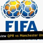 Football preview Queens Park Rangers vs Manchester United