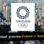 Olympic Games Men's Football preview: France vs South Africa